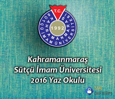Kahramanmaraş Sütçü İmam Üniversitesi 2016 Yaz Okulu