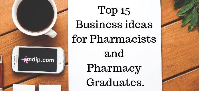 pharmacist entrepreneur ideas, pharmacy business ideas in India, pharmacist entrepreneur ideas