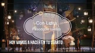 """💡💡Pasodoble INEDITO con Letra """"Hoy vamos a hacer en tu cuarto"""". Comparsa """"La Luz de Cádiz"""""""