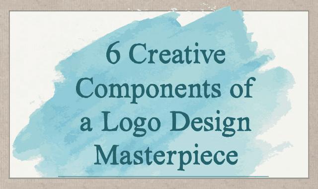 6 Creative Components of a Logo Design Masterpiece
