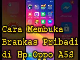 Cara Membuka Brankas Pribadi di Hp Oppo A5S 1