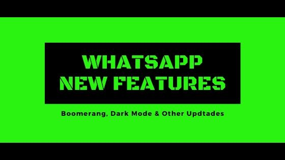 WhatsApp New Features For Android & iOS
