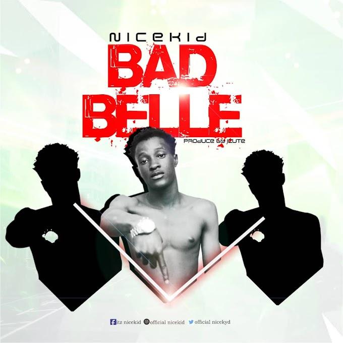 Nicekid – Bad Belle
