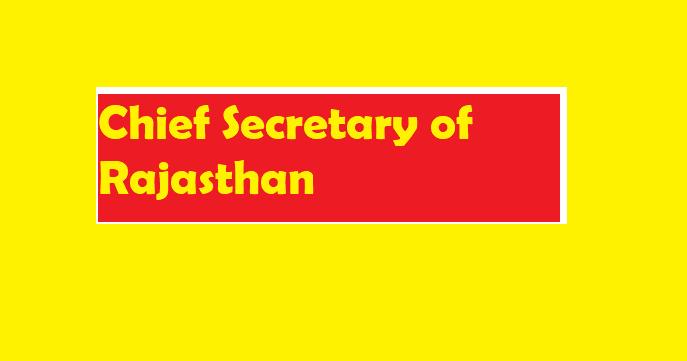 Chief Secretary of Rajasthan