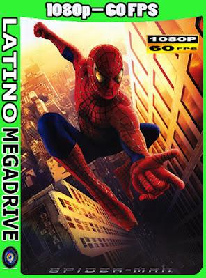 El Hombre Araña (2002) [Latino] [HD] [1080p-60FPS] [GoogleDrive] AioriaHD