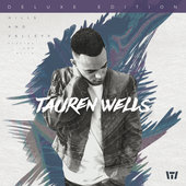 Tauren Wells Christian Gospel Lyrics Hills and Valleys www.unitedlyrics.com
