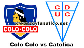 Colo Colo vs Universidad Catolica 2016