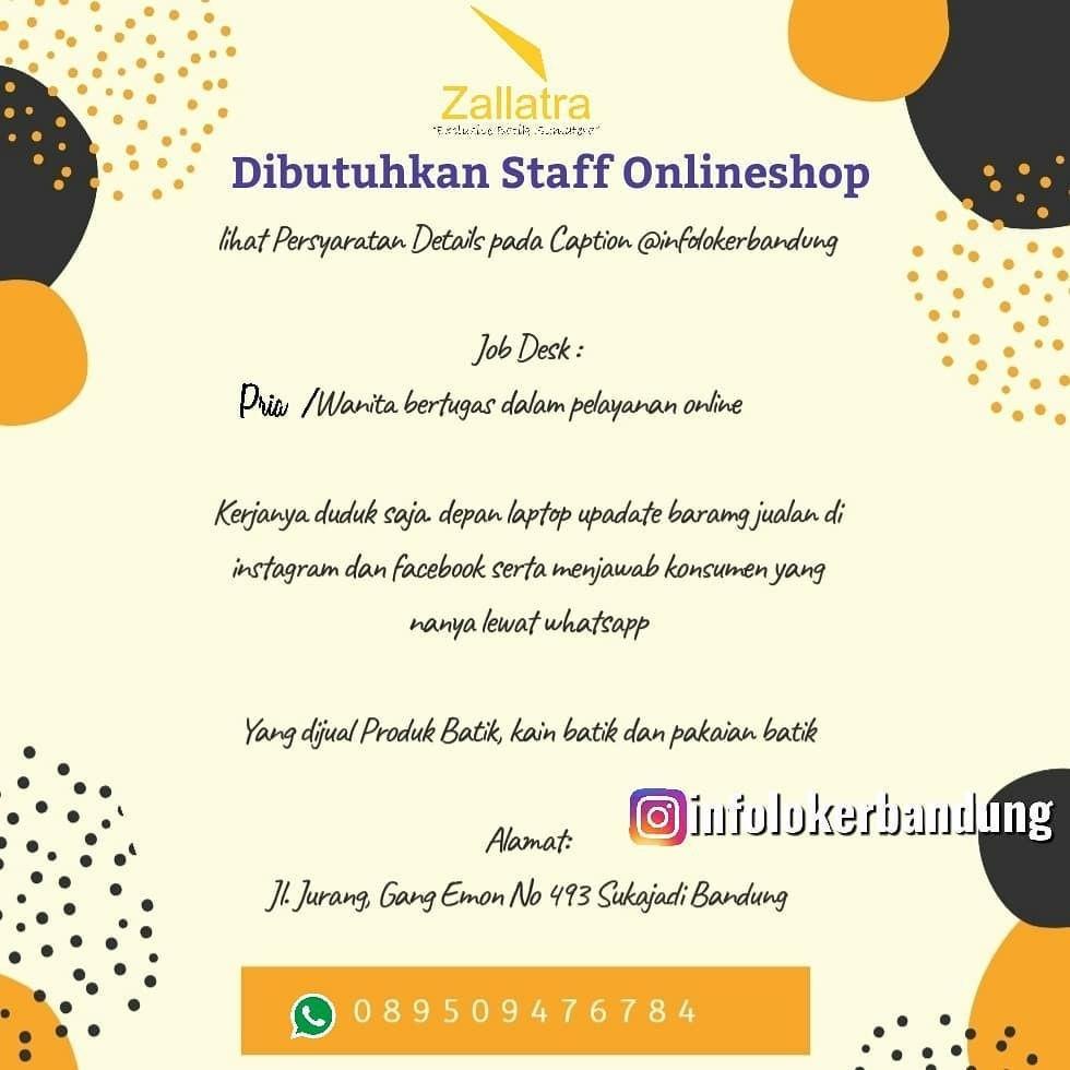 Lowongan Kerja Staff Onlineshop Zallatra Bandung Januari 2020