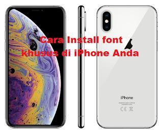 Cara Install font khusus di iPhone Anda