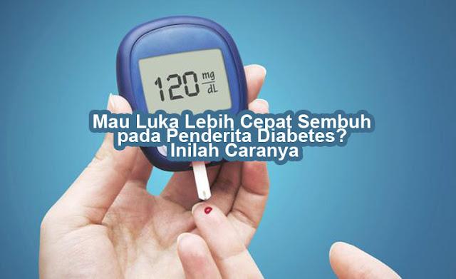 Proses penyembuhan luka penderita diabetes tergolong lebih sulit. Meski obat untuk mengobati luka pada pasien diabetes sudah banyak beredar, namun tetap saja proses pemulihan tidak semudah yang dibayangkan.