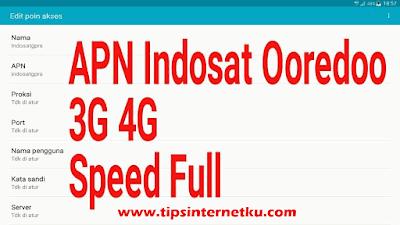 Cara Setting APN Indosat Ooredoo 3G dan 4G Tercepat Terbaru 2018