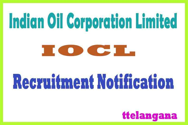 Indian Oil Corporation Limited IOCL Recruitment Notification