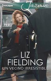Liz Fielding - Un Vecino Irresistible