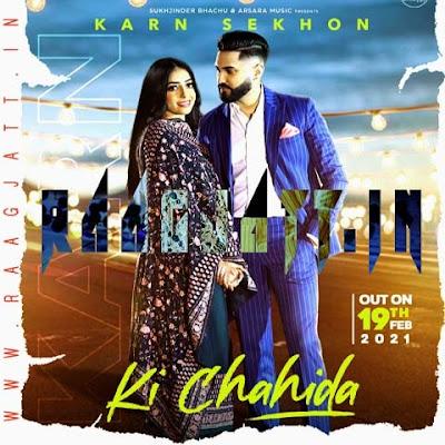Ki Chahida by Karn Sekhon lyrics