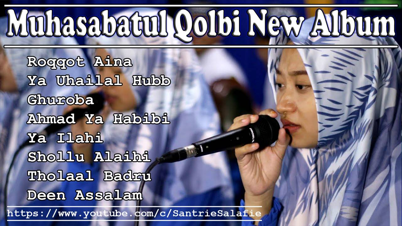 Muhasabatul Qolbi New Album by Santrie Salafie