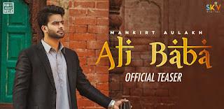 Ali Baba Lyrics by Mankirt Aulakh
