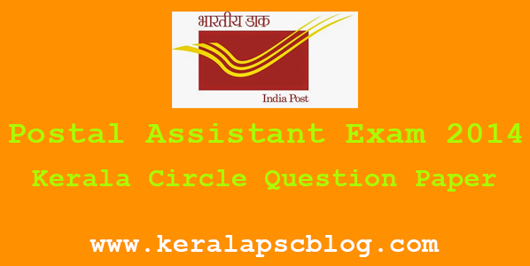 Postal Assistant Exam 27-04-2014 Question Paper Kerala Circle