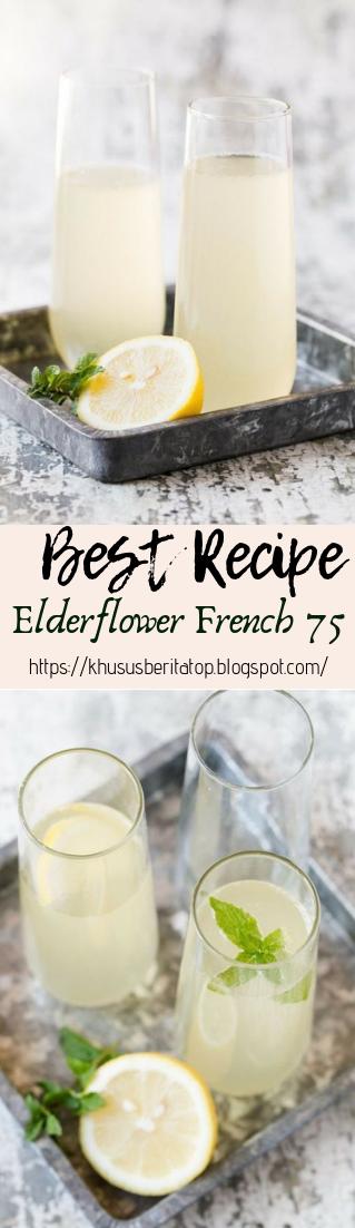Elderflower French 75 #healthydrink #easyrecipe