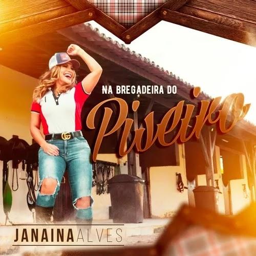 Janaina Alves - Na Bregadeira do Piseiro - Promocional - 2020