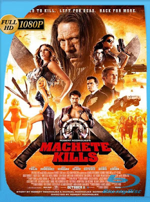 Machete Kills (2013) HD [1080P] latino [GoogleDrive] DizonHD