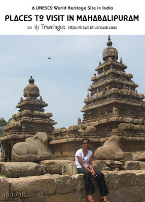 Places to visit in Mahabalipuram UNESCO Pinterest