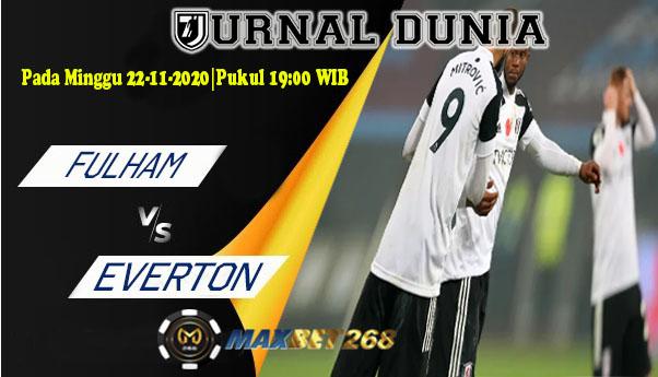 Prediksi Fulham Vs Everton, Minggu 22 November 2020 Pukul 19.00 WIB @ Mola TV