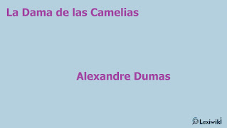 La Dama de las CameliasAlexandre Dumas