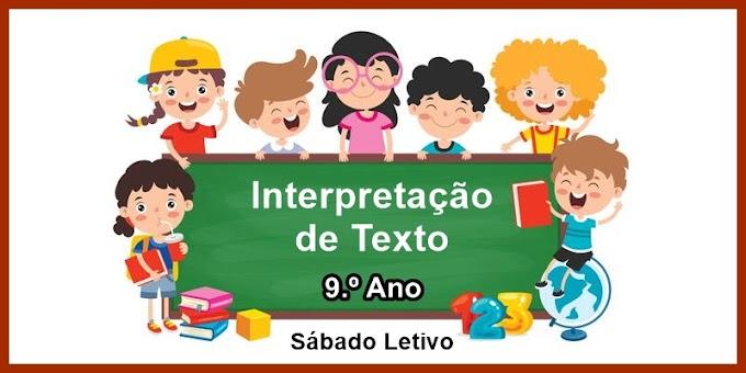 Interpretação de Texto - 9º Ano - Aula 08 - Dia 27/03/21