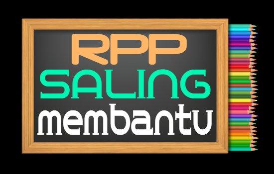 RPP PAI Kelas 6 Semester 2 Tahun 2020/2021, Materi Indahnya Saling Membantu