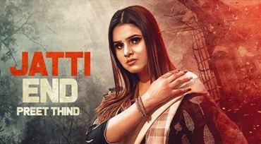 Jatti End Lyrics - Preet Thind