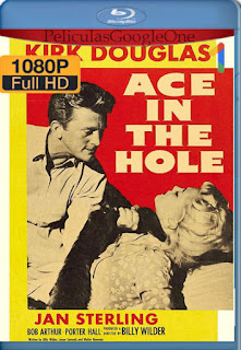 Ace in the Hole (El gran carnaval) (1951) Remastered [1080p BRrip] [Latino-Inglés] [LaPipiotaHD]
