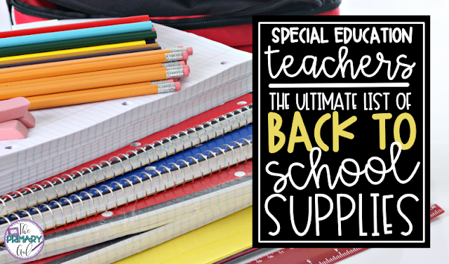 Image of school supplies with text Special Education Teachers: The Ultimate List of Back to School Supplies
