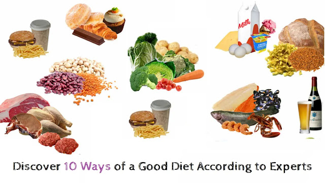 Discover 10 Ways of a Good Diet According to Experts