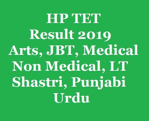 HP TET Result 2019, Arts, JBT, Medical, Non Medical, LT, Shastri