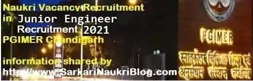 PGIMER Chandigarh Junior Engineer Recruitment 2021