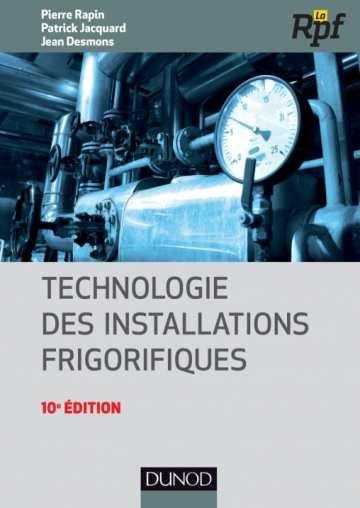 Technologie des installations frigorifiques - 10/e édition