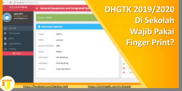 DHGTK 2019/2020 Di Sekolah Wajib Pakai Finger Print?