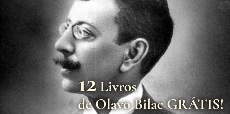12 Livros de Olavo Bilac pra Baixar de Graça