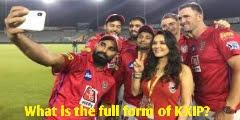 KXIP Ka Full Form In IPL Cricket में क्या होता है    Detailed Information