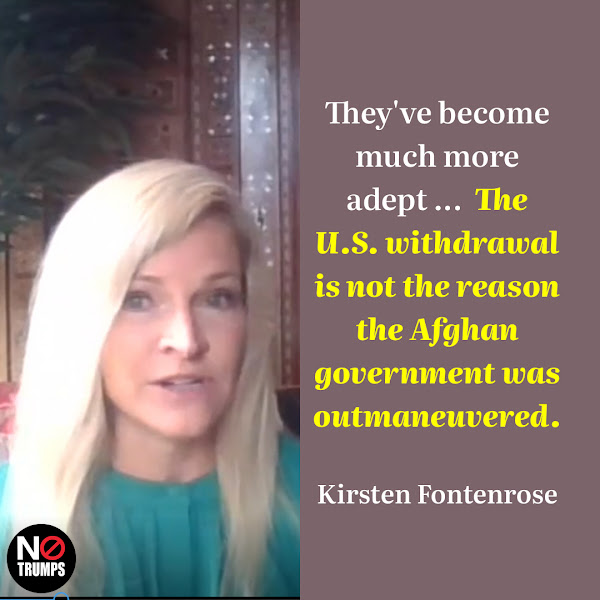 They've become much more adept ... The U.S. withdrawal is not the reason the Afghan government was outmaneuvered. — Kirsten Fontenrose, director of the Scowcroft Middle East Security Initiative at the Atlantic Council