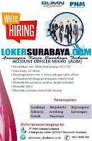 We're Hiring at PT. PNM Cabang Surabaya Terbaru Oktober 2019