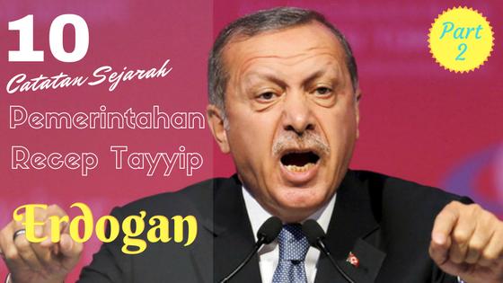 Catatan Sejarah Pemerintahan Recep Tayyip Erdogan Bagian 2