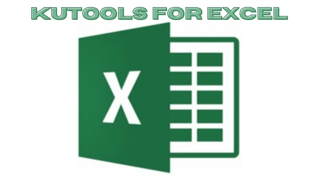 Kutools for Excel Free Download for Windows 10, 8, 7