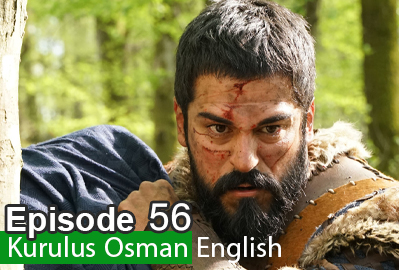 Kurulus Osman Episode 56