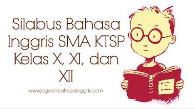 Silabus Bahasa Inggris SMA KTSP Kelas X, XI, dan XII