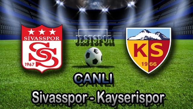 Sivasspor - Kayserispor Jestspor izle