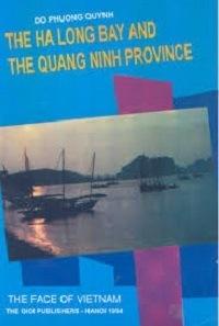 The Ha Long Bay And The Quang Ninh Province - Đỗ Phương Quỳnh
