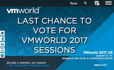 Vote for VMworld 2017 Sessions - Last Chance Today!