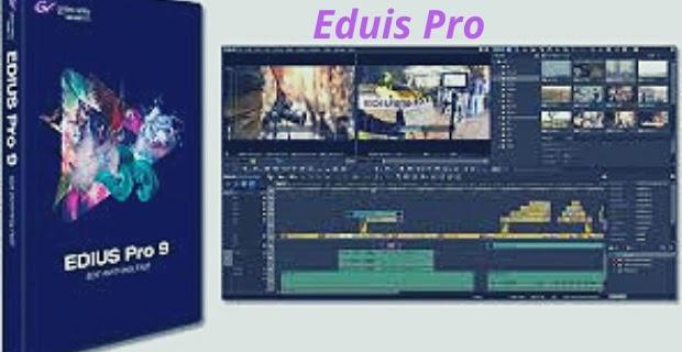 Edius Pro -ايديوس برو
