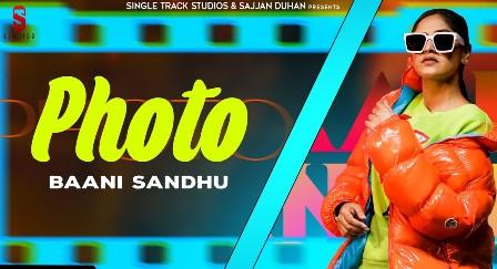 Photo Lyrics - Baani Sandhu Ft. Jass Bajwa